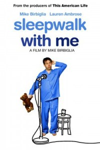 sleepwalk-with-me-e1361469729824